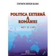 Politica externa a Romaniei. Note de curs.