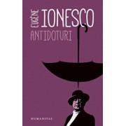 Antidoturi/Eugene Ionesco