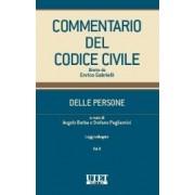 Commentario del Codice Civile Utet - Modulo Delle Persone - Vol. II, AA.VV., Utet Giuridica, 2019, Codici, Diritto civile e procedura civile