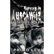 Survival in Auschwitz, Hardcover/Primo Levi