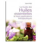 Guy Trédaniel Éditeur Le Guide des Huiles essentielles et leurs applications thérapeutiques - Joanna Hoare
