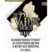 База The Vapors Choice 100/0 VG/PG - 500мл
