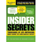 Insider Secrets: Thousands of Life-Improving, Money-Saving Tips from Industry Experts, Paperback