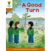 Oxford Reading Tree Biff, Chip and Kipper Stories Decode and Develop: Level 8: A Good Turn by Roderick Hunt