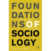 Foundations of Sociology - Towards a Better Understanding of the Human World (Jenkins Richard)(Paperback / softback) (9780333960509)