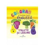Coloram si invatam limba engleza vol. II. Fructe si legume