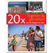 Lannoo 20 x logeren & genieten aan de Belgische Kust - Sophie Allegaert - ebook