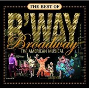 Unbranded Best of Broadway : comédie musicale américaine - The Best of Broadway : importation USA The American Musical [CD]
