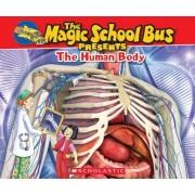 Magic School Bus Presents: The Human Body, Paperback