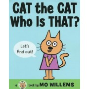 Cat the Cat, Who Is That?, Hardcover