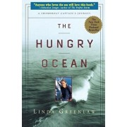 The Hungry Ocean: A Swordboat Captain's Journey, Paperback/Linda Greenlaw