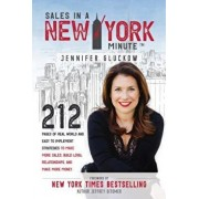 Sales in a New York Minute: 212 Pages of Real World and Easy to Implement Strategies to Make More Sales, Build Loyal Relationships, and Make More, Hardcover/Jennifer Gluckow