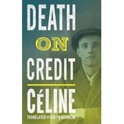 Death on Credit, Paperback/Louis Ferdinand Celine