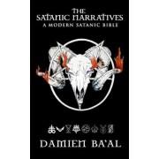 The Satanic Narratives: A Modern Satanic Bible, Paperback