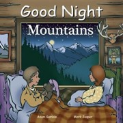 Good Night Mountains, Hardcover/Adam Gamble