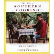 The Gift of Southern Cooking: Recipes and Revelations from Two Great American Cooks, Hardcover
