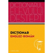 Dictionarul elevului destept dictionar englez-roman