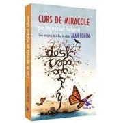 Curs de miracole pe intelesul tuturor/Alan Cohen