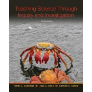 Teaching Science Through Inquiry and Investigation, Enhanced Pearson Etext with Loose-Leaf Version -- Access Card Package