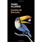 Cuentos de Eva Luna: Spanish-Language Edition of the Stories of Eva Luna, Paperback/Isabel Allende
