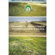 Degradacja i rekultywacja powierzchni ziemi w Polsce