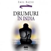 Drumuri in India/Emil Ratiu