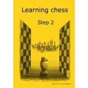 Learning chess Step 2 Workbook Pasul 2 Caiet de exercitii