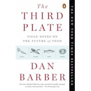 The Third Plate: Field Notes on the Future of Food, Paperback
