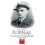 Jurnal. Volumul I. Inceputurile unui exil indelungat (1940-1945)