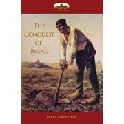 The Conquest of Bread, Paperback/Peter Kropotkin