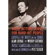 Hard Hitting Songs for Hard-Hit People, Paperback/Alan Lomax