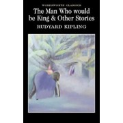 The Man Who Would be King and Other Stories/Rudyard Kipling