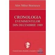 Cronologia evenimentelor din decembrie 1989 - Alex Stoenescu