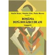 Romania dupa douazeci de ani Vol. 2/Radu Murea, Vasile Boari, Natalia Vlas