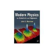 MODERN PHYSICS - FOR SCIENTISTS AND ENGINEER