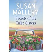 Secrets of the Tulip Sisters, Paperback