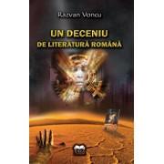 Un deceniu de literatura romana/Razvan Voncu