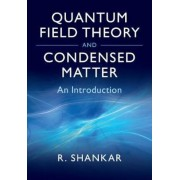 Quantum Field Theory and Condensed Matter: An Introduction, Hardcover