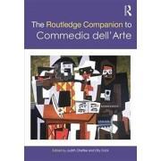 Routledge Companion to Commedia dell'Arte, Paperback/***