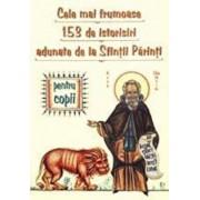 Cele mai frumoase 153 de istorisiri adunate de la Sfintii Parinti/***