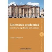 Libertatea academica intre teorie si politicile universitare