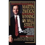 Martin Zweig's Winning on Wall Street, Hardcover/Martin E. Zweig