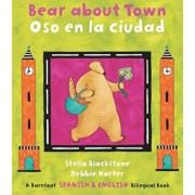 Bear about Town / Oso En La Ciudad, Paperback/Stella Blackstone