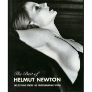 Helmut Newton: Best of Helmut Newton: Selections from his photographic work (Schirmer art books on art, photography & erotics)