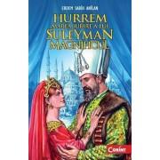 Hurrem, marea iubire a lui Suleyman Magnificul - Editie 2011