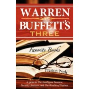 Warren Buffett's 3 Favorite Books: A Guide to the Intelligent Investor, Security Analysis, and the Wealth of Nations, Paperback