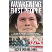 """Awakening First People: """"America's First Printed Bible in an Algonquin Language Was Just the Beginning of a Re-Emerging Work Among Native Amer"""