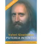 Puterea intentiei 1buc VALERI SINELNIKOV