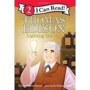 Thomas Edison: Lighting the Way, Paperback/Lori Haskins Houran