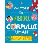 CĂLĂTORIE ÎN INTERIORUL CORPULUI UMAN - CORINT (JUN1158)